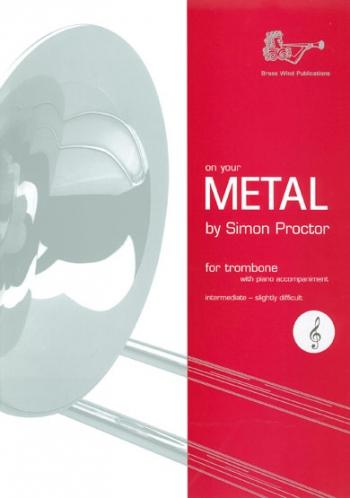 On Your Metal: Tc: Trombone (Brasswind)