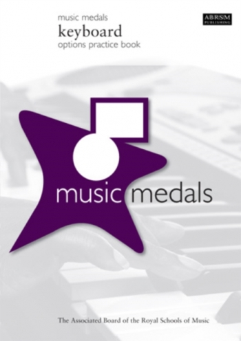 ABRSM Music Medals Keyboard Options Practice Book
