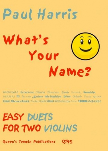 Whats Your Name: Violin Duet: Easy (Paul Harris)