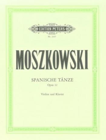 Spanish Dances: Op12: Violin and Piano (Peters)