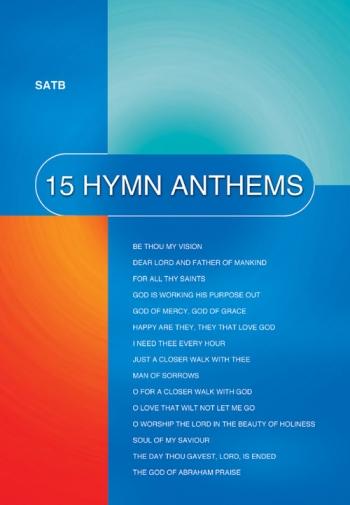 15 Hymn Anthems: Vocal: SATB