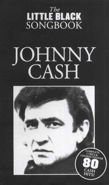 Little Black Songbook: Johnny Cash: Lyrics & Chords