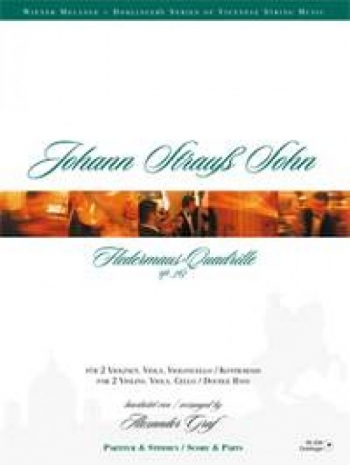 Strauss: Fledermauss Quadrille OP363:  String Quartet: Score and Parts