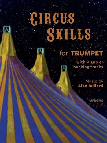 Circus Skills: Trumpet: Book & Cd (Bullard)