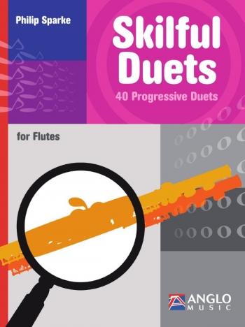 Skilful  Duets: 40 Progressive Duets (Sparke)