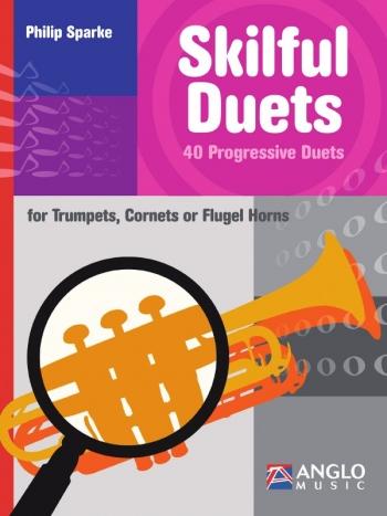 Skilful  Duets: 40 Progressive Duets: Trumpets