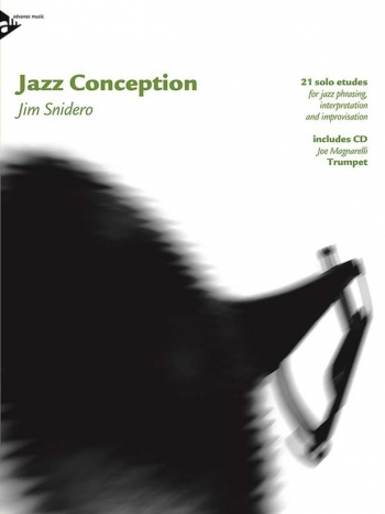 Jazz Conceptions: 21 Solo Etudes: Trumpet: Book & Cd (snidero)