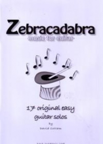 Zebracadabra: 17 Original Easy  Guitar Solo