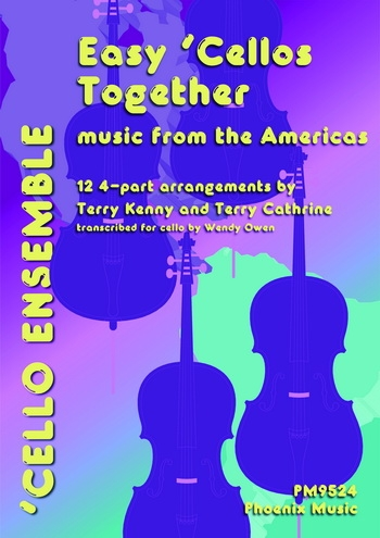 Easy Cellos Together: Music From The Americas: Cello Duets Trios Etc