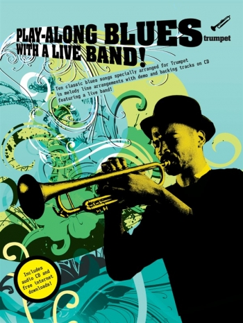 Play Along Blues: Trumpet: With A Live Band