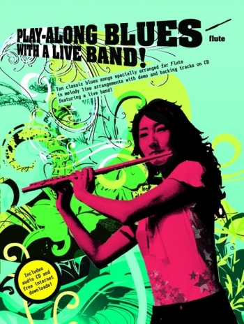 Play Along Blues: Flute: With A Live Band: Book & CD