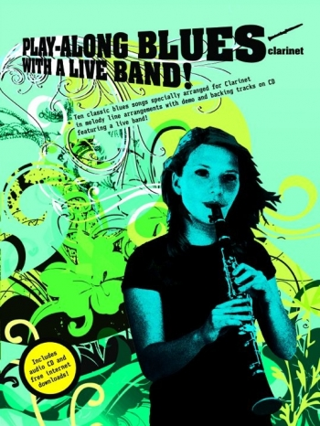 Play Along Blues With A Live Band: Clarinet: Book & CD