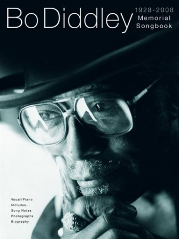 Bo Diddley: 1928-2008 Memorial Songbook