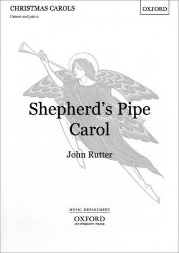Shepherds Pipe Carol: Vocal: Unison (OUP)