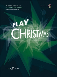 Play Christmas: 10 Festive Classics: Clarinet: Book & CD