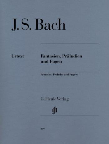 Fantasia, Preludes And Fugues: Piano  (Henle)
