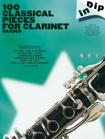 100 Classical Pieces For Clarinet Graded: Clarinet Solo (Dip In)