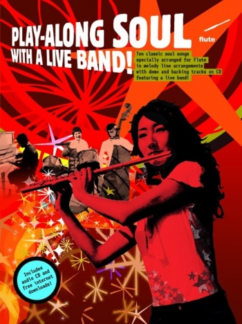 Play Along Soul: Flute: With A Live Band: Book & CD