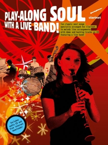 Play Along Soul  With A Live Band: Clarinet: Book & CD