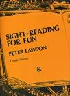Sight-Reading For Fun: Grade 7