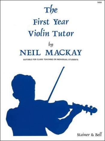 First Year Violin Tutor: Violin
