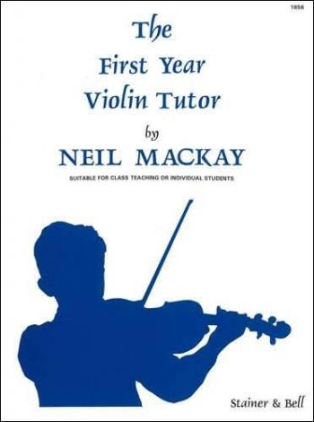 First Year Violin Tutor: Violin