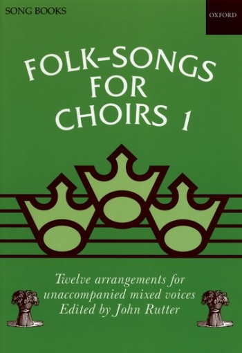 Folk Songs For Choirs 1: Vocal Satb