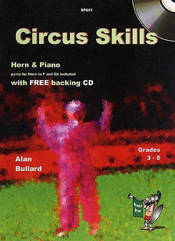 Circus Skills: French Or Tenor Horn & Piano: Book & Cd (Bullard)