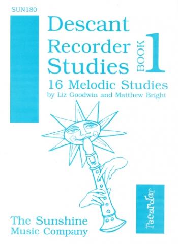 Descant Recorder Studies Book 1: 16 Melodic Studies (Goodwin & Bright)