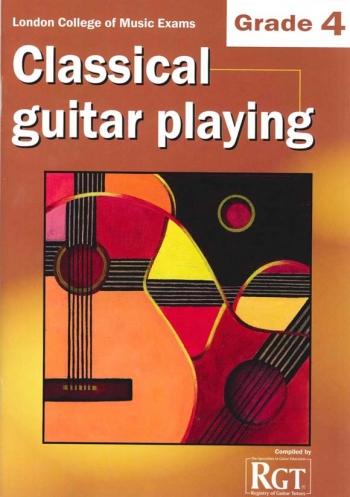 Registry Of Guitar Tutors: Classical Guitar Playing: Grade 4: 2013