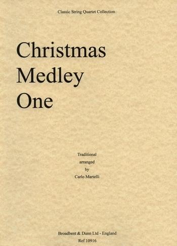 Traditional: Christmas Medley One: String Quartet