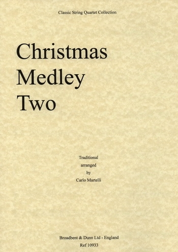 Traditional: Christmas Medley Two: String Quartet