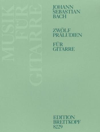 12 Preludes: Guitar (Breitkopf)