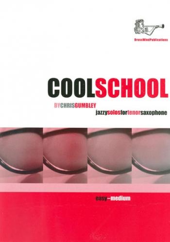 Cool School: Tenor Saxophone Unaccompanied  (gumbley) (Brasswind)