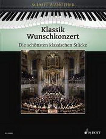 Klassik Wunschkonzert: Classical Album: Piano