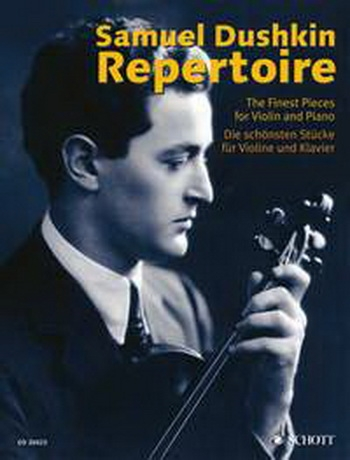 Dushkin Repertoire: The Best Pieces For  Violin and Piano