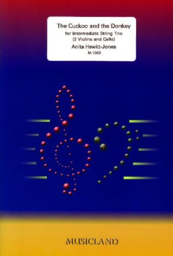 Hewitt-jones: Cuckoo and The Donkey: Gr 3-4: Score and Parts