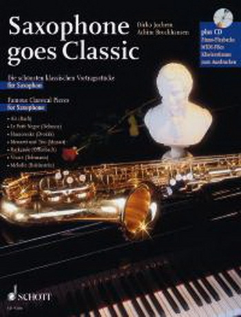 Saxophone Goes Classic: Alto Saxophone Book & CD