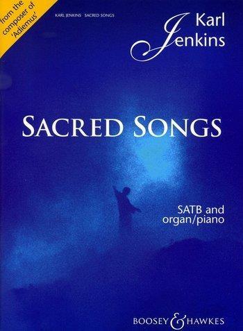 Sacred Songs : Vocal: Satb And Organ (Karl Jenkins)