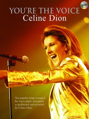 Youre The Voice: Celine Dion: Piano Vocal Guitar: Bk&cd