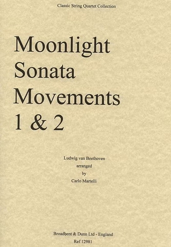 Moonlight Sonata Movements 1 and 2 : String Quartet