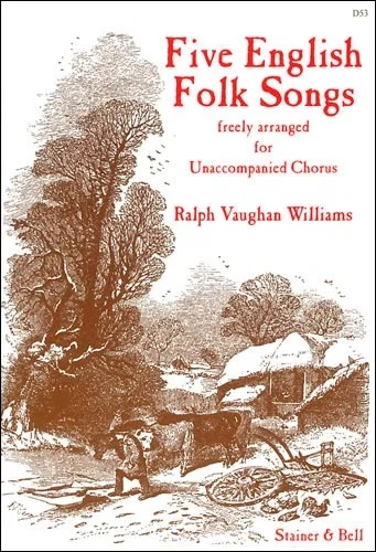 English Folk Songs Five: Vocal: Satb
