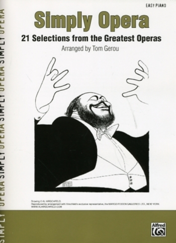 Simply Opera: 21 Selections Fromthe Greatest Operas