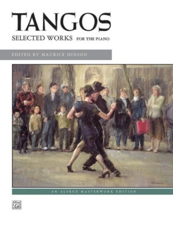 Tangos: Selected Works: Piano (Various Composers)