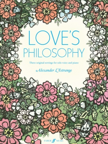 Loves Philosophy: Three Original Settings: Voice and Piano