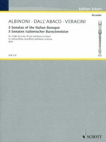 3 Sonatas Of The Italian Baroque By Albinoni Dall Abaco and Veracini- Treble and Basson Continuo