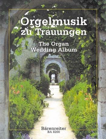 The Organ Wedding Album:  Easy Organ Music For Grand Occasions