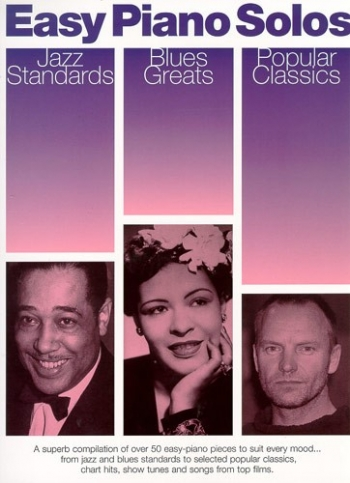 Easy Piano Solos: Jazz Standards, Blues Greats, Popular Classics
