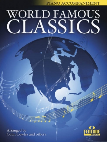 World Famous Classics: Clarinet Piano Accompaniment