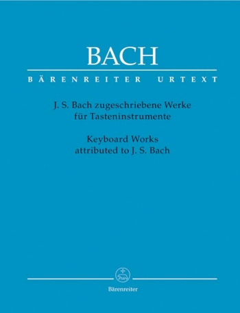 Keyboard Works Attributed To Bach  (Barenreiter)